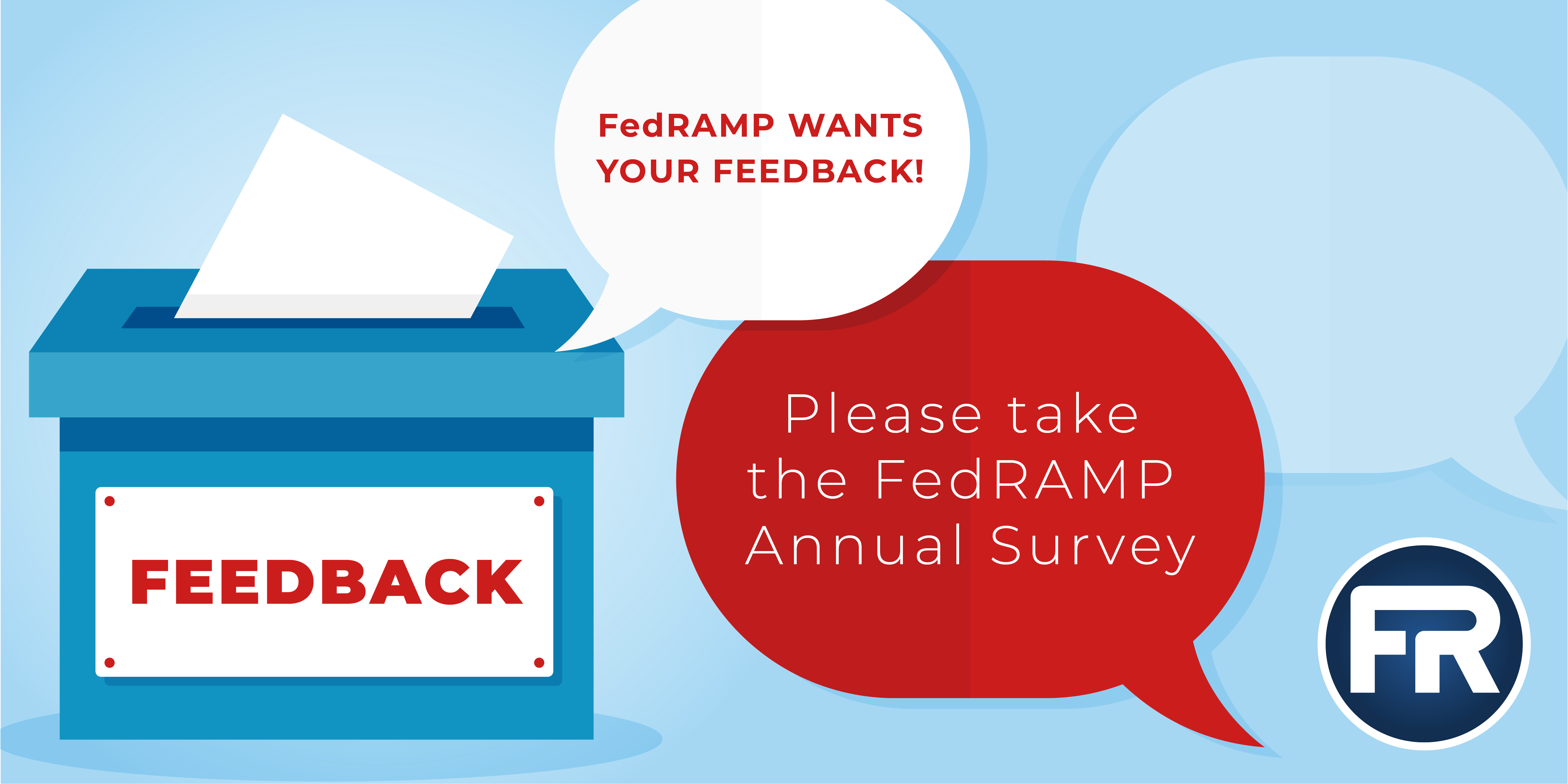 Please Take the FY20 FedRAMP Annual Survey!